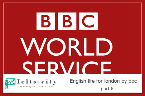 English life for london by bbc part 6
