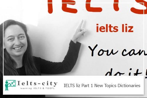 IELTS Speaking Part 1 New Topics Dictionaries