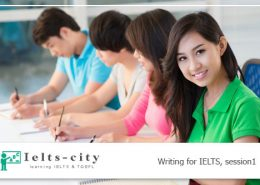 Writing for IELTS session1